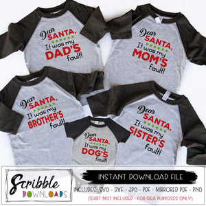 Matching Funny family christmas svg Sibling Rivalry SVG Dear santa it was my sisters fault SVG printable iron on brothers fault svg dxf cricut silhouette - bundle SVG humorous iron on transfer digital download immediate easy fast cute funny best seller mom dad brother sister dog cat matching pajamas christmas family humorous fast safe secure digital download SVG cricut silhouette