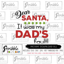 dear santa it was my dad's fault SVG DXF vinyl cut file for DIY shirts cricut silhouette cut files for heat transfer vinyl christmas pajama easy DIY dad family humor digital printable PDF digital download popular cricut silhouette design studio best seller pinterest popular matching family Christmas pajamas vector clipart safe secure fast digital download popular best seller dad mom kids cat dog funny