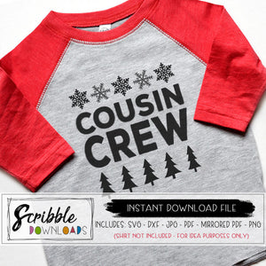 Cousins SVG Cousin DXF SVG family Reunion svg shirt Christmas style snowflakes and trees matching Cousin Crew svg pdf png dxf jpg cut file cute matching cousin shirts grandma nana iron on transfer shirt Cricut Silhouette vinyl cut file graphic sublimation clipart art
