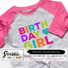 colorful BIRTHDAY GIRL SVG VECTOR FOR CRICUT OR SILHOUETTE CUTTING SOFTWARE