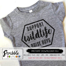 SUPPORT WILDLIFE RAISE BOYS SVG GRAPHIC DXF PDF Cricut Silhouette Vinyl Cut File Digital download printable iron on transfer shirt mama mom momlife #mom boys mom of boys funny cute popular womans
