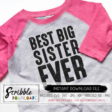 SISTER SVG BEST BIG SISTER EVER OLDER SISTER VECTOR CUT FILE CRICUT SILHOUETTE