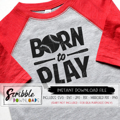 BORN TO PLAY BASEBALL SOFTBALL SVG GRAPHIC VECTOR CUT FILE
