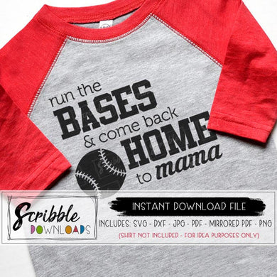 cute baseball svg run the bases and come back home to mama baseball mom svg dxf pdf png jpg vector silhouette cricut cut file popular iron on transfer shirt vinyl free commercial use easy fast cute last minute gift craft project cricut cameo design space pinterest