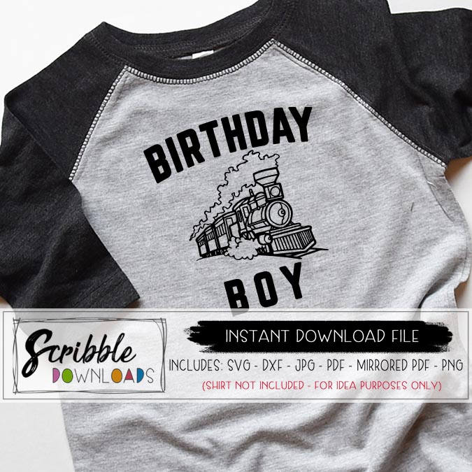 Birthday Boy Train Svg Dxf Graphic Vector Clipart Iron On Shirt DIY Printable Silhouette Cricut Cut