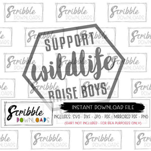 SUPPORT WILDLIFE RAISE BOYS MOM OF BOYS MOM LIFE SVG CUT FILE CRICUT SVG Silhouette DXF Cameo Scan n cut funny mom shirt iron on printable mom of boys cute clipart PNG
