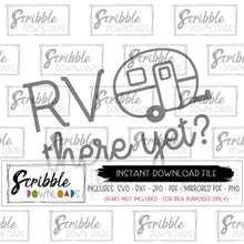 RV THERE YET SVG DXF VECTOR GRAPHIC DESIGN CRICUT SVG