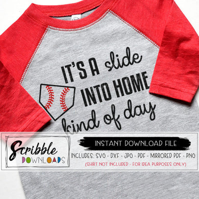 BASEBALL SOFTBALL SLIDE INTO HOME KIND OF DAY SVG GRAPHIC CRICUT SILHOUETTE VINYL SHIRT HTV SVG DXF PDF graphic popular cute boy girl mom mama vector easy commercial use free