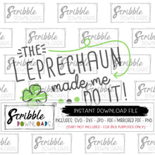 leprechaun made me do it svg cut file instant digital download email free commercial use safe secure popular hand drawn cute kids st patrick's day iron on shirt DIY last minute shirt print at home craft green boy girl kids funny popular cricut silhouette project easy fast