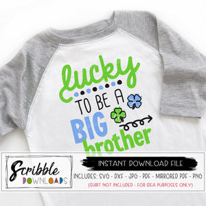 lucky to be a big brother svg st patricks big bro svg dxf pdf png jpg cut file silhouette cricut popular big brother shamrock clover boy sibling new baby pregnancy announcement digital download printable shirt iron on cute popular easy fast secure free commercial use