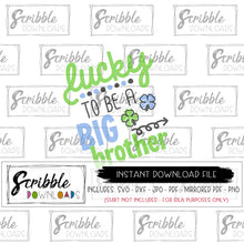 big brother svg st patrick's day shamrock clover big bro cricut silhouette cut file vinyl iron on transfer DIY digital printable easy fast secure lucky to be a big brother holiday march