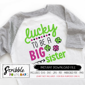 Lucky to be a big sister SVG shamrock st patrick's day new baby sibling big sis svg dxf pdf png jpg cricut silhouette cut file inkscape illustrator SVG st. Patricks Day shirt pregnancy reveal digital download printable green shamrock clover pink sis girl older sister new sibling cute popular svg