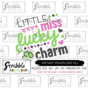 lucky charm svg little miss cute girls cut file HTV vinyl cricut silhouette file DIY printable iron on transfer shirt digital download fast secure easy last minute craft project make your own shirt school party st patrick's patty's green irish lucky march popular