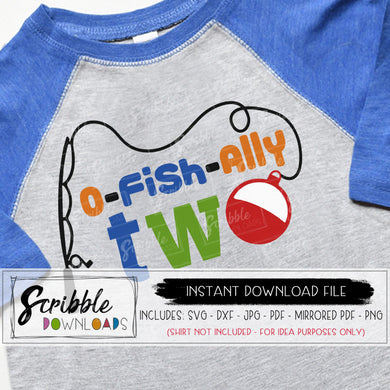 o-fish-ally SVG 2 2nd two second Vinyl Cut File cricut silhouette digital download free commercial use Fish bobber fishing pole ofishally 2 printable iron on transfer shirt last minute bday birthday shirt boy girl kids toddler cute vector clipart graphic