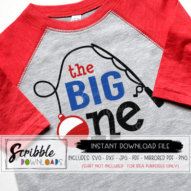 The big One svg birthday 1 year old 1st bday fishing fish theme party fish bobber fishing pole cricut silhouette iron on shirt vector graphic sublimation clipart art digital download instant popular