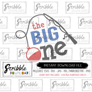 The Big One svg dxf pdf iron on transfer printable shirt one 1 first birthday bday 1st birthday swim fishing party theme summer cute popular graphic clipart boy girl kids baby toddler blue red fish fishing bobber fishing pole fish theme party decor shirt swimming pool summer party SVG vinyl cut file scribble downloads fast safe secure email digital download fast last minute gift clothing shirt for 1 year old party 1 1st one first bday