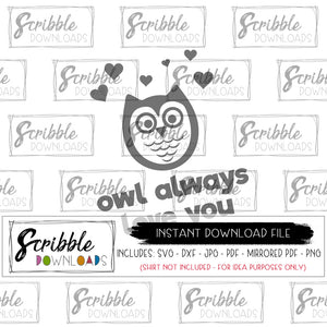 Owl always love you SVG DXF Valentine's cut file boy girl kids sublimation artwork clipart digital download instant vector cute popular cut file vinyl HTV cricut silhouette cameo easy free commercial use trendy