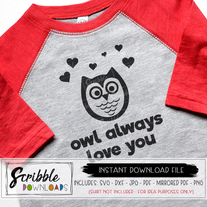 Valentine Valentines Owl Always Love you SVG DXF PDF PNG JPG Digital Download Cut file for Cricut Silhouette cutting machine vinyl Iron on DIY shirt print at home boy girl kids cute owl hearts