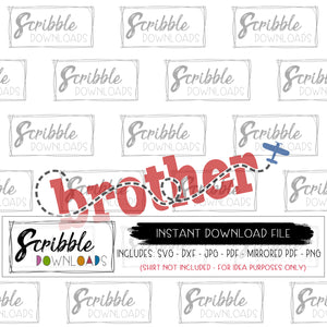 airplane theme brother svg vinyl cut file SVG DXF PDF PNG JPG Mirrored PDF fast DIY shirt iron on printable. Brother bro sibling new baby brother announcement. airplane plane pilot cute popular best seller brother airplane matching shirt for birthday boy airplane.
