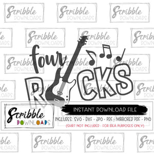 4 rocks guitar SVG four year old boy svg birthday bash concert SVG DXF PDF PNG JPG Cricut Silhouette Vinyl Cut File cute clipart digital download easy fast printable iron on shirt DIY craft 4th fourth four 4