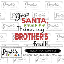 Funny Christmas Shirt it was my brother's fault svg dxf pdf Iron on transfer instant digital download graphic vector christmas xmas popular cute easy to use