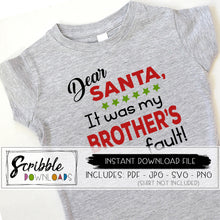 Dear Santa it was my brother's fault SVG DXF PDF funny sibling shirts for Christmas photo shoot easy to download and use cricut silhouette popular cut file cute funny humorous family svg