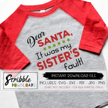Dear Santa it was my Sister's fault SVG DXF PDF funny sibling iron on shirt for Christmas photo shoot easy to download and use cricut silhouette popular cut file cute funny humorous family svg