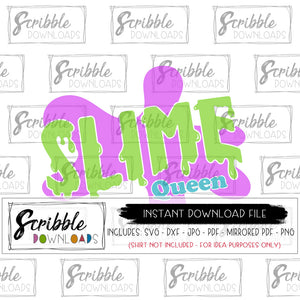 digital download slime queen SVG DXF PDF PNG JPG cricut silhouette vinyl cut file printable iron on transfer shirt clipart mirrored PDF cute popular easy fast secure safe free commercial use girl girls slime chemistry party birthday bday scientist theme funny physics biology nerd school teacher kids slime clipart