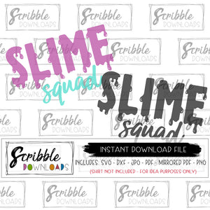 slime SVG Slime Squad digital download vinyl cut file silhouette cricut teacher student school friend funny science scientist printable iron on transfer shirt clipart craft DIY shirt birthday bday chemistry matching friends geek nerdy queen squad tribe popular biology funny slime slimy