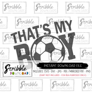 soccer mom svg vinyl cut file svg dxf pdf png jpg mirrored pdf clipart iron on shirt soccer ball sports sport mom mama coach fan cheer DIY iron on shirt craft that's my boy mama mom kids teen SVG soccer futbol cute easy fast safe secure best seller
