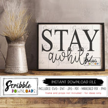 stay awhile svg dxf cut file to make wooden sign cricut silhouette farmhouse style welcome guest sign craft DIY printable digital download easy fast cute popular farm house hand drawn guest room gift decor
