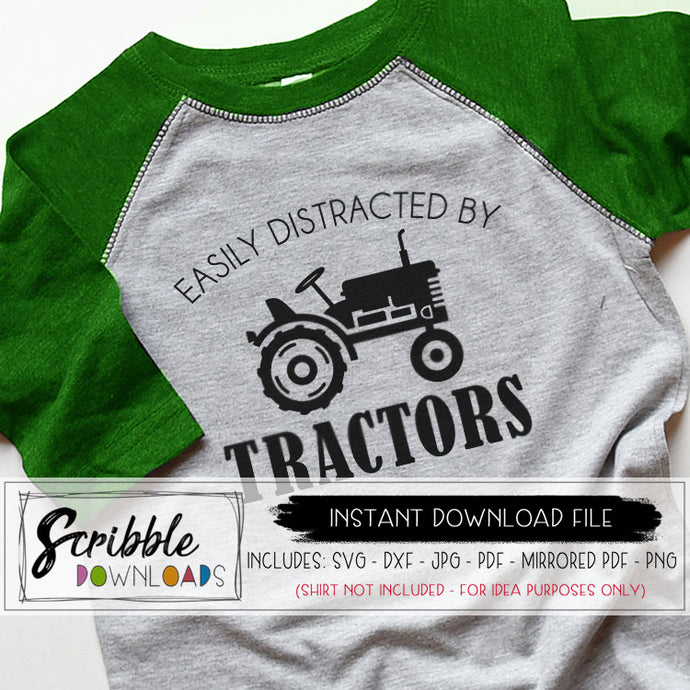TRACTORS SVG EASILY DISTRACTED BY TRACTORS VECTOR BOYS KIDS FARMHOUSE silhouette cricut cut file dxf svg vinyl popular svg clipart PDF iron on transfer shirt graphic DIY craft