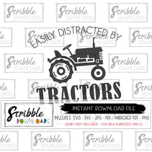 TRACTOR FARM SVG EASILY DISTRACTED BY TRACTORS VECTOR SVG DXF PDF IRON ON clipart graphic print at home instant download digital printable DIY iron on transfer shirt graphic clipart craft scrapbook