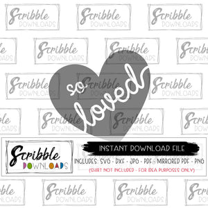 heart SVG so loved SVG DXF PDF PNG JPG clipart vector file cricut silhouette Vinyl cut file popular cute easy sublimation safe download digital instant free commercial use boy girl kids trendy Valentine clipart graphic design