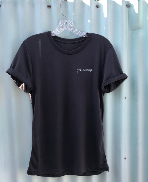 Go Away Embroidered Tee