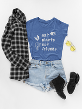 Eat Plants Not Friends Women's Vegan T-shirt