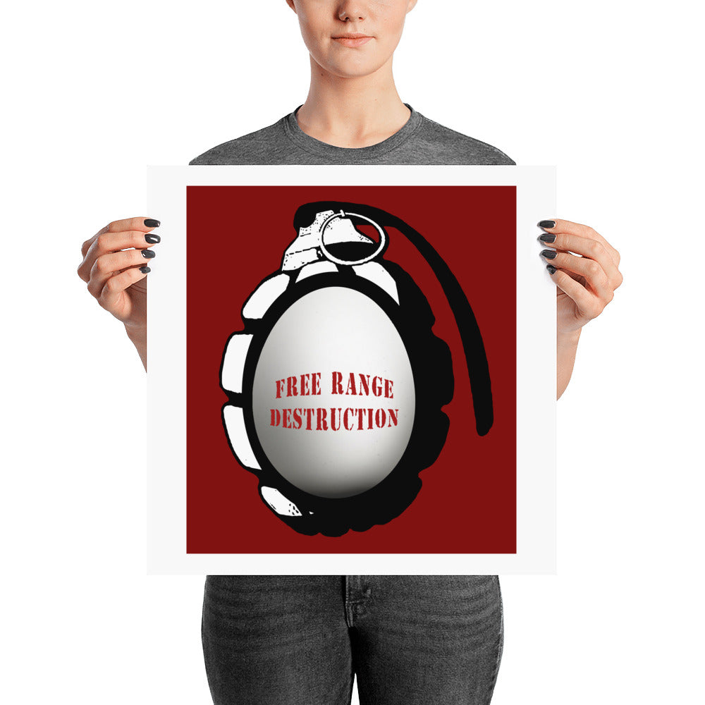 Free Range Destruction Print