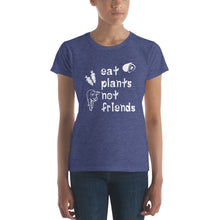 Eat Plants Not Friends Women's Vegan T-shirt Heather Blue
