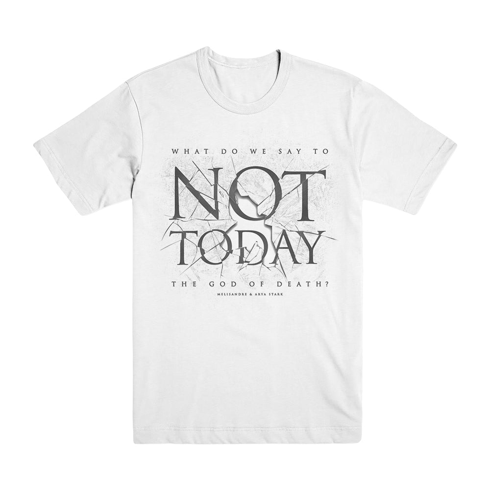 Not Today Shatter Ice White Unisex T-Shirt from Game of Thrones
