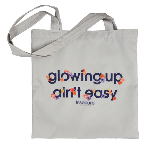 Glowing Up Ain't Easy Canvas Tote from Insecure
