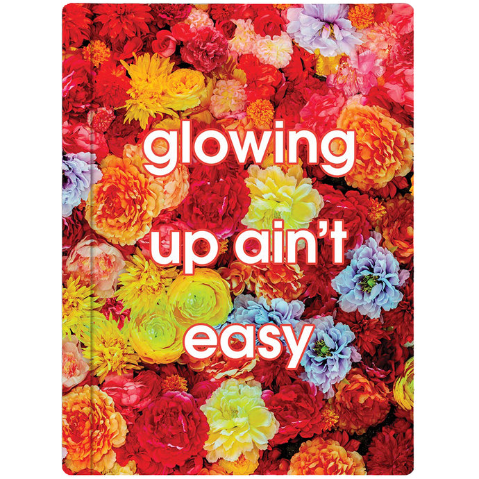 Glowing Up Ain't Easy Floral Notebook from Insecure