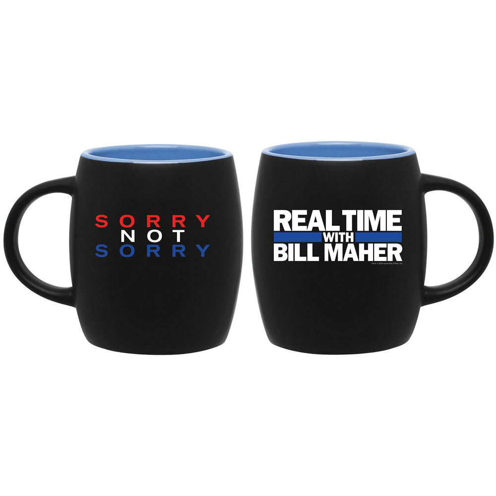 Real Time with Bill Maher Sorry Not Sorry Mug