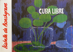 Catalog of exhibition CUBA LIBRE