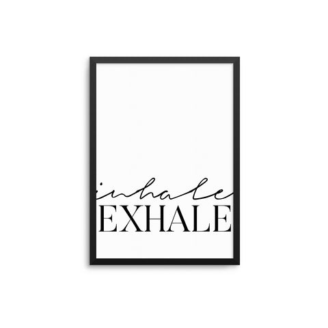 Inhale | Exhale