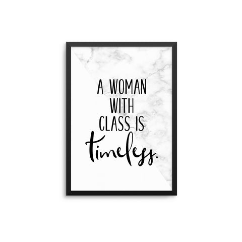 A Woman With Class Is Timeless