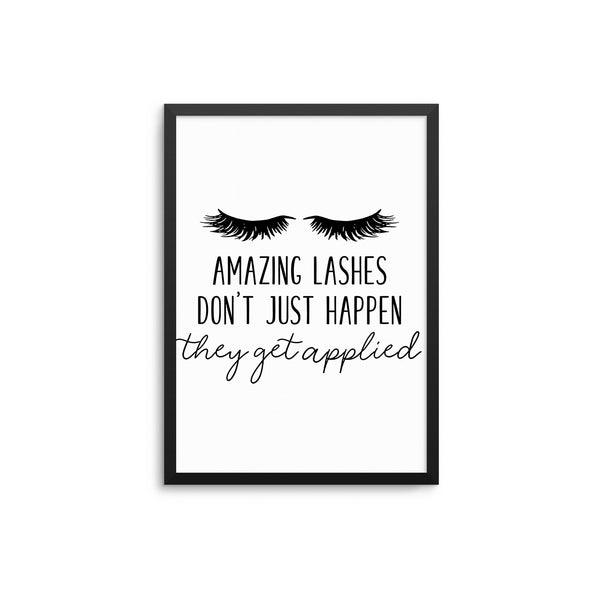 Amazing Lashes Don't Just Happen