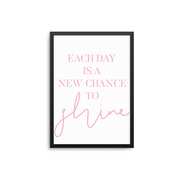 Each Day Is A New Chance