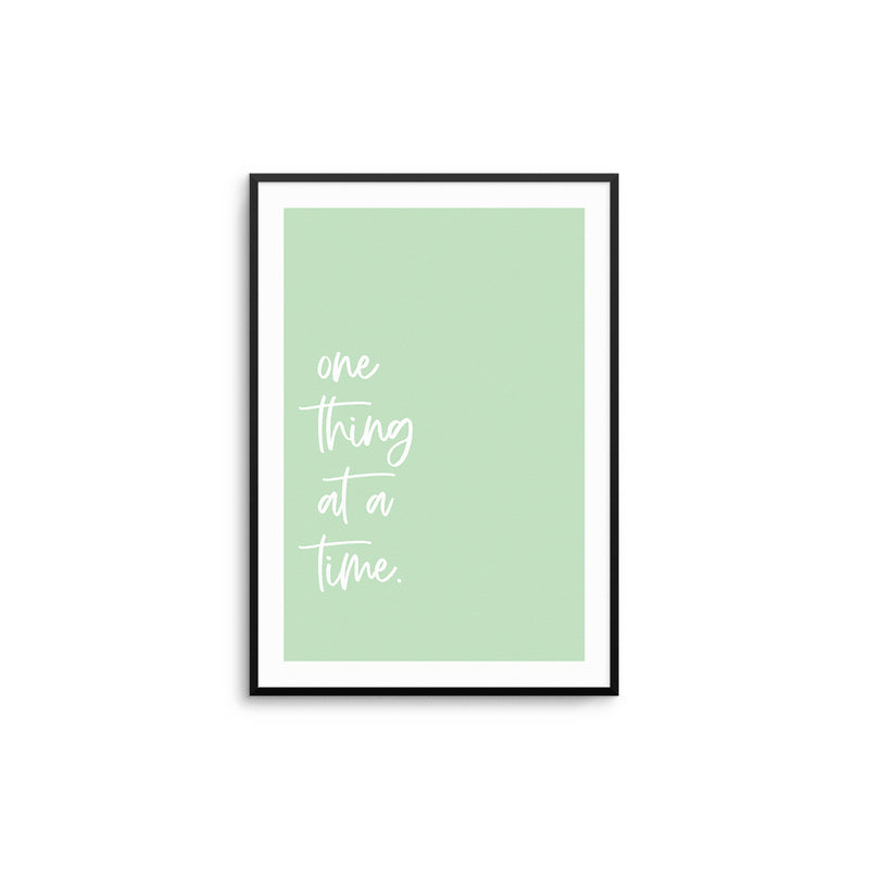 One Thing At A Time - Green
