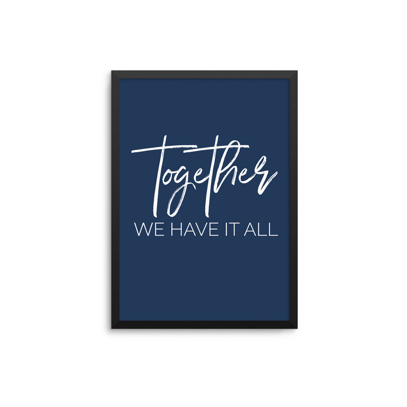 Together We Have It All Navy Blue II