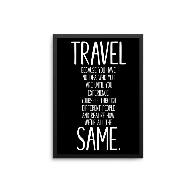 Travel Because...